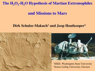 The H 2 O 2 -H 2 O Hypothesis of Martian Extremophiles and Missions to Mars