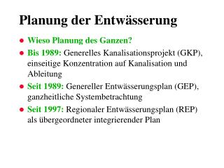 Planung der Entwässerung
