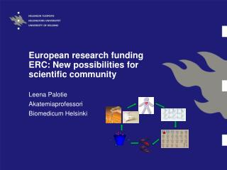 European research funding ERC: New possibilities for scientific community