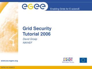 Grid Security  Tutorial 2006
