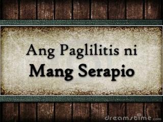 Ang Paglilitis ni Mang Serapio