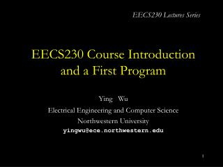 EECS230 Course Introduction and a First Program