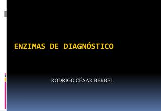 ENZIMAS DE DIAGN�STICO