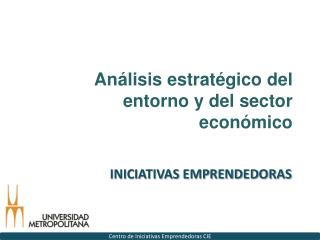 Análisis estratégico del entorno y del sector económico