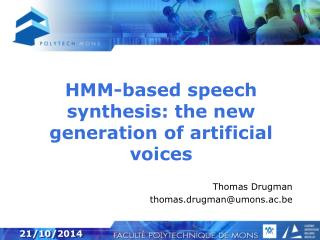 HMM-based speech synthesis: the new generation of artificial voices