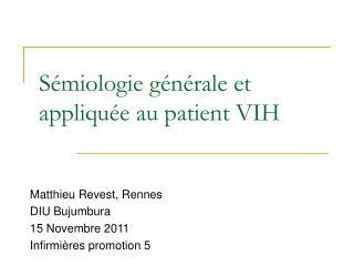 Sémiologie générale et appliquée au patient VIH