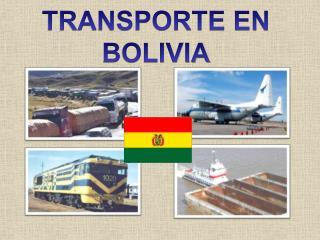 TRANSPORTE EN BOLIVIA