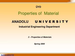 ÜYD Properties of  Material