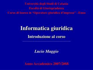 Lucio Maggio Anno Accademico 2007/2008