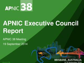 APNIC Executive Council Report