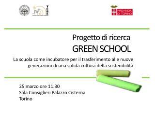 Progetto di ricerca GREEN SCHOOL