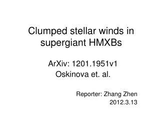 Clumped stellar winds in supergiant HMXBs