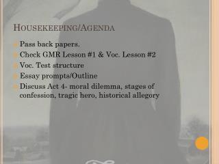 Housekeeping/Agenda