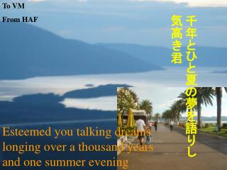 Esteemed you talking dreams longing over a thousand years and one summer evening