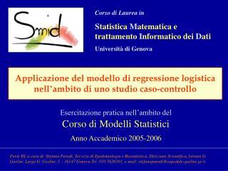 Esercitazione pratica nell'ambito del Corso di Modelli Statistici Anno Accademico 2005-2006