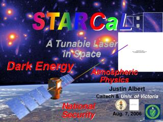 Justin Albert Caltech &  Univ. of Victoria Aug. 7, 2006