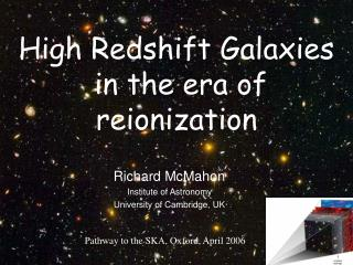 High Redshift Galaxies  in the era of reionization