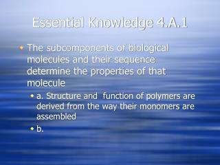 Essential Knowledge 4.A.1