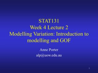 STAT131 Week 4 Lecture 2  Modelling Variation: Introduction to modelling and GOF