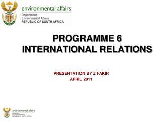 PROGRAMME 6 INTERNATIONAL RELATIONS