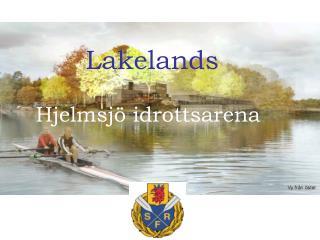 Lakelands  Hjelmsjö idrottsarena