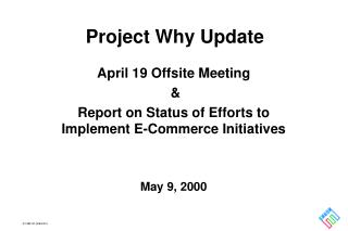 Project Why Update