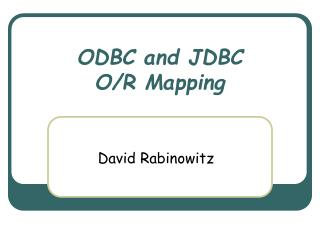 ODBC and JDBC O/R Mapping