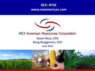 REX :  NYSE   rexamerican