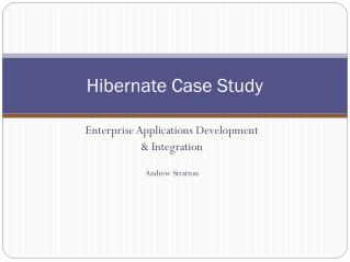 Hibernate Case Study