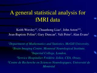 A general statistical analysis for fMRI data