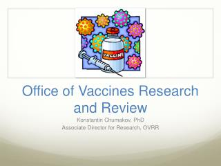 Office of Vaccines Research and Review
