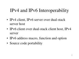 IPv4 and IPv6 Interoperability