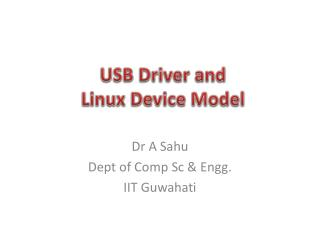 USB  Driver and  Linux  Device Model