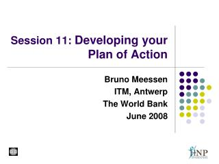 Session 11:  Developing your Plan of Action