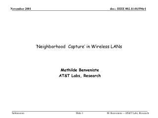 'Neighborhood  Capture' in Wireless LANs