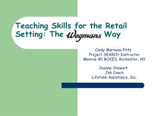 Teaching Skills for the Retail Setting: The            Way
