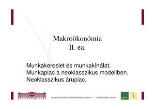 Makroökonómia II.  ea .