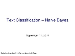 Text Classification � Naive Bayes