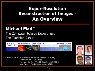 Super-Resolution                                Reconstruction of Images -  An Overview