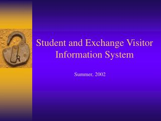 Student and Exchange Visitor Information System