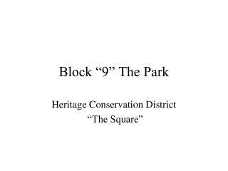 "Block ""9"" The Park"