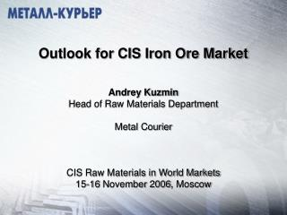 The main points of presentation CIS domestic market structure CIS iron ore export structure