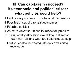 III  Can capitalism succeed? Its economic and political crises: what policies could help?