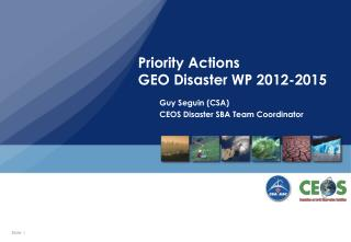 Priority Actions GEO Disaster WP 2012-2015