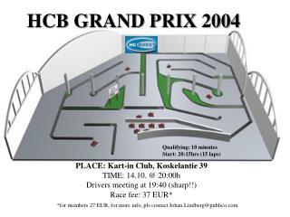 HCB GRAND PRIX 2004