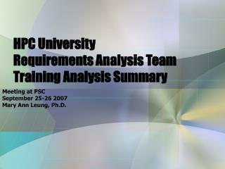 HPC University  Requirements Analysis Team Training Analysis Summary