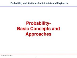 Probability- Basic Concepts and Approaches