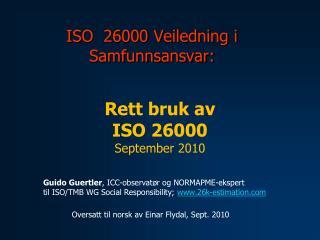 ISO  26000 Veiledning i Samfunnsansvar: