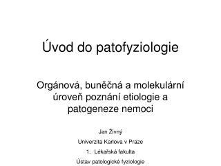 Úvod do patofyziologie