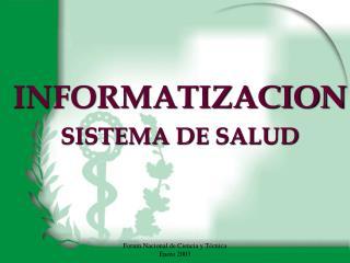 INFORMATIZACION SISTEMA DE SALUD